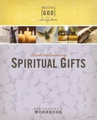 Understanding Spiritual Gifts by Abingdon Press