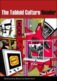 The Tabloid Culture Reader by Anita Biressi