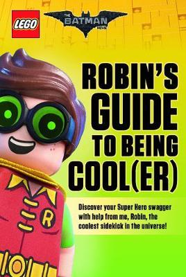 Robin's Guide to Being Cool(er) by Meredith Rusu