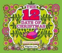 The 12 Days of Christmas by Little Bee Books