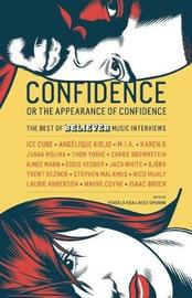Confidence, or the Appearance of Confidence