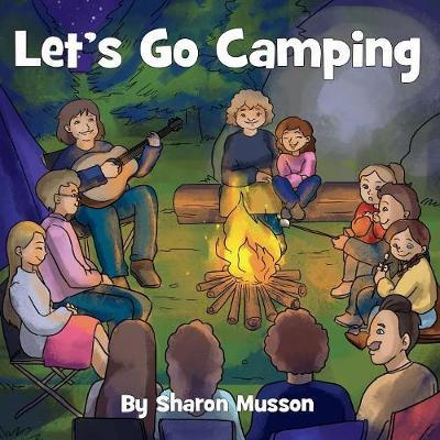 Let's Go Camping by Sharon Musson image