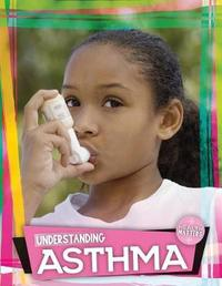 Understanding Asthma by Holly Duhig image