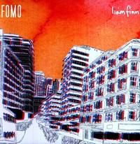 FOMO by Liam Finn