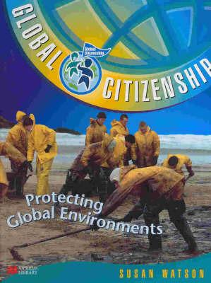 Protecting Global Environments by Susan Watson image