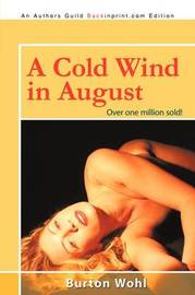 A Cold Wind in August by Burton Wohl image