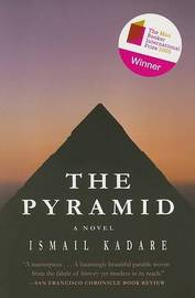 The Pyramid by Ismail Kadare image