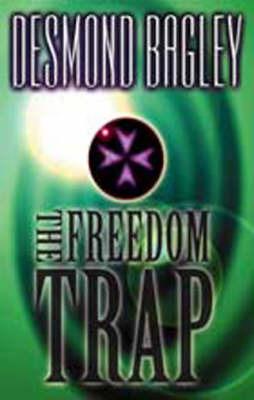 The Freedom Trap by Desmond Bagley