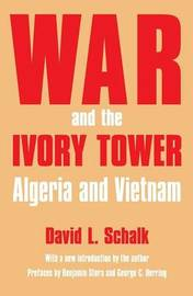 War and the Ivory Tower by David L. Schalk