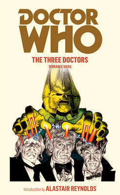 Doctor Who: The Three Doctors by Terrance Dicks