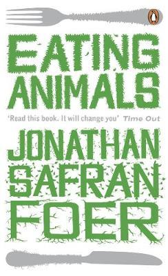 Eating Animals by Jonathan Safran Foer image