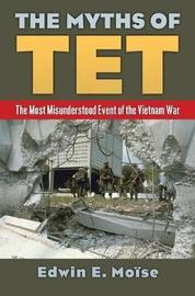 The Myths of Tet by Edwin Moise