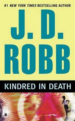 Kindred in Death (In Death #35) (US Ed.) by J.D Robb
