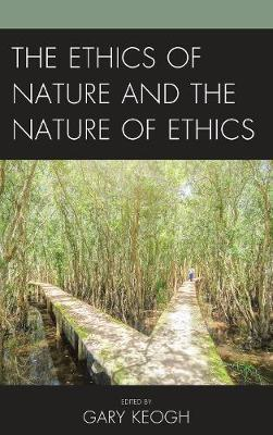 The Ethics of Nature and the Nature of Ethics image