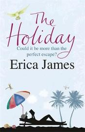The Holiday by Erica James image