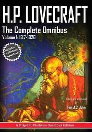H.P. Lovecraft, the Complete Omnibus Collection, Volume I by H.P. Lovecraft