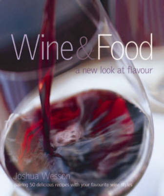 Wine and Food by Joshua Wesson