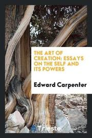 The Art of Creation by Edward Carpenter image