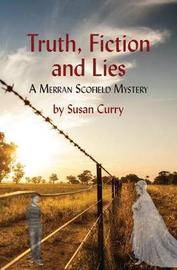 Truth, Fiction and Lies by Susan Curry