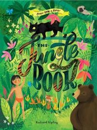 Once Upon a Story: The Jungle Book by Rudyard Kipling