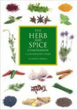 The Herb and Spice Companion: A Connoisseur's Guide by Marcus Webb