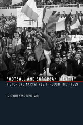 Football and European Identity by Liz Crolley image