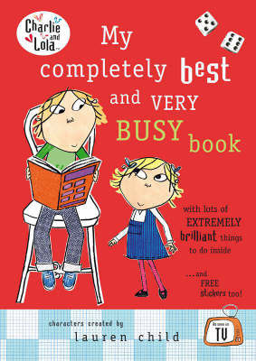 My Completely Best and Very Busy Book by Lauren Child
