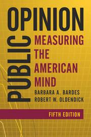 Public Opinion by Barbara A. Bardes
