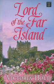 Lord of the Far Island by Victoria Holt image