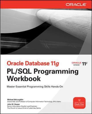 Oracle Database 11g PL/SQL Programming Workbook by Michael McLaughlin image