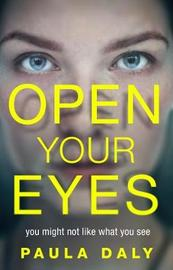 Open Your Eyes by Paula Daly image