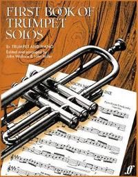 First Book Of Trumpet Solos by John Wallace