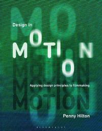 Design in Motion by Penny Hilton