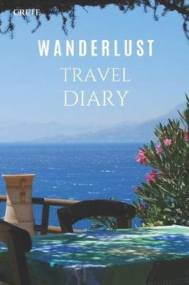 Crete Wanderlust Travel Diary by Wanderlust Press