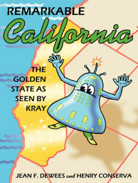Remarkable California: The Golden State as Seen by Kray by Jean F. Dewees image