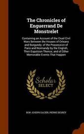 The Chronicles of Enguerrand de Monstrelet by Bon-Joseph Dacier image