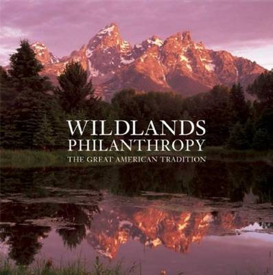 Wildlands Philanthropy by Tom Butler
