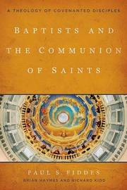 Baptists and the Communion of Saints by Paul S Fiddes