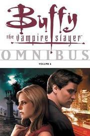 Buffy the Vampire Slayer Omnibus: v. 6 by Christopher Golden
