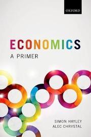 Economics by Alec Chrystal