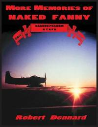 More Memories of Naked Fanny by Robert Dennard
