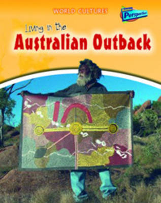 Living in the Australian Outback by Jane M Bingham