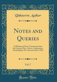 Notes and Queries, Vol. 7 by Unknown Author image