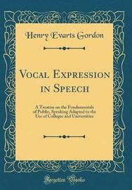 Vocal Expression in Speech by Henry Evarts Gordon image