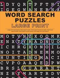 Word Search Puzzles Large Print by Large Print Word Search Team