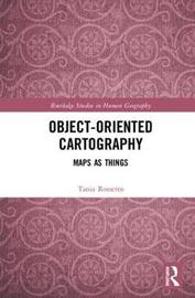 Object-Oriented Cartography by Tania Rossetto
