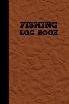Fishing Log Book by Fishing Trips