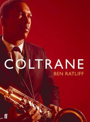 Coltrane by Ben Ratliff image
