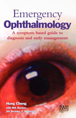 Emergency Ophthalmology: A Symptom Based Guide to Diagnosis and Early Management image