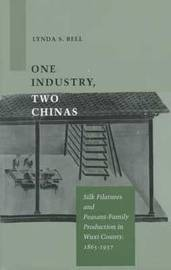 One Industry, Two Chinas by Lynda S. Bell